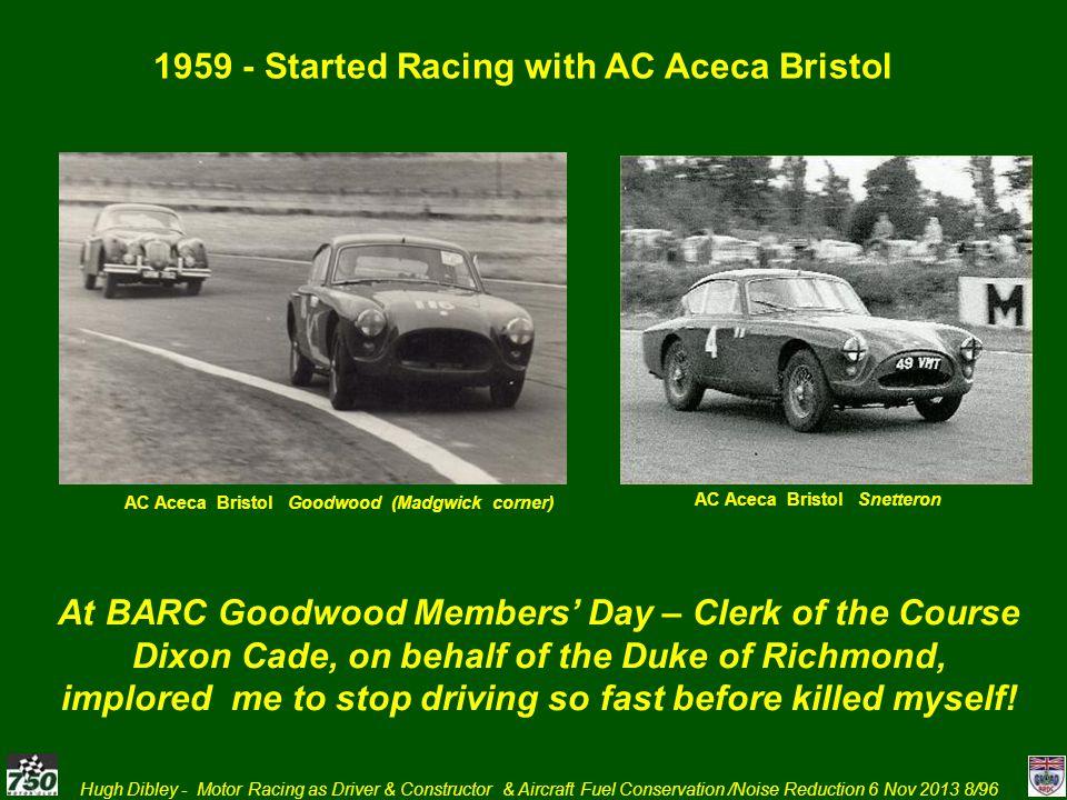 Hugh Dibley - Motor Racing as Driver & Constructor & Aircraft Fuel Conservation /Noise Reduction 6 Nov 2013 79/96 7.