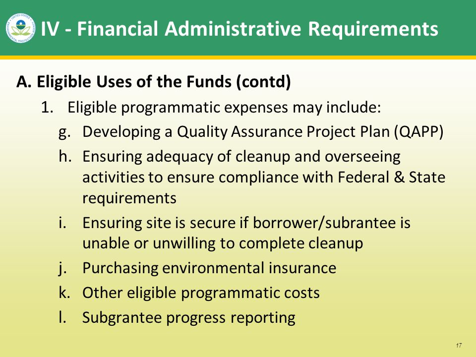 17 IV - Financial Administrative Requirements A. Eligible Uses of the Funds (contd) 1.