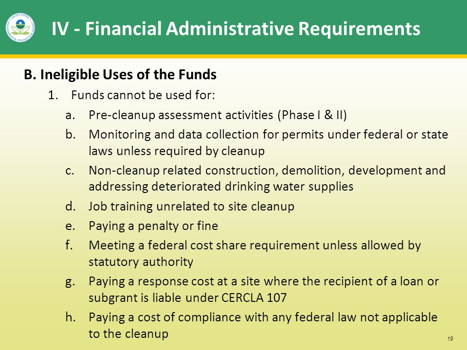 19 IV - Financial Administrative Requirements B. Ineligible Uses of the Funds 1.