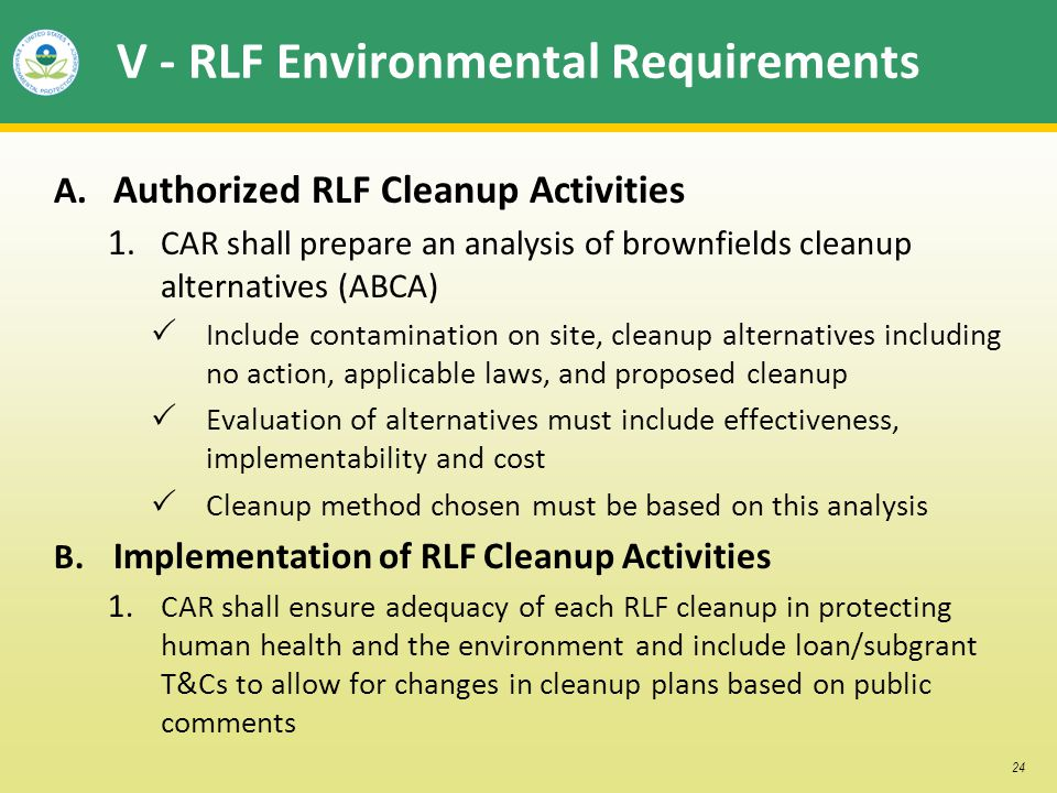 24 V - RLF Environmental Requirements A. Authorized RLF Cleanup Activities 1.