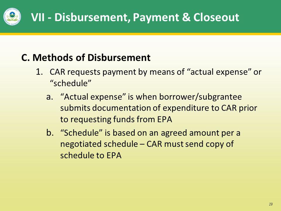 29 VII - Disbursement, Payment & Closeout C. Methods of Disbursement 1.