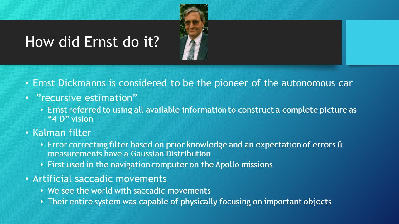How did Ernst do it.
