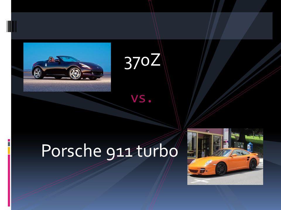 Final Costs Nissan 370Z Porsche 911 Turbo $31,450$137,500