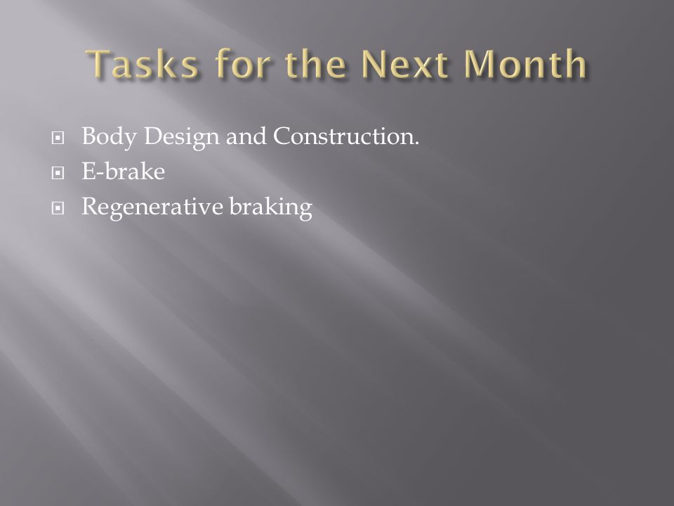 Body Design and Construction. E-brake Regenerative braking