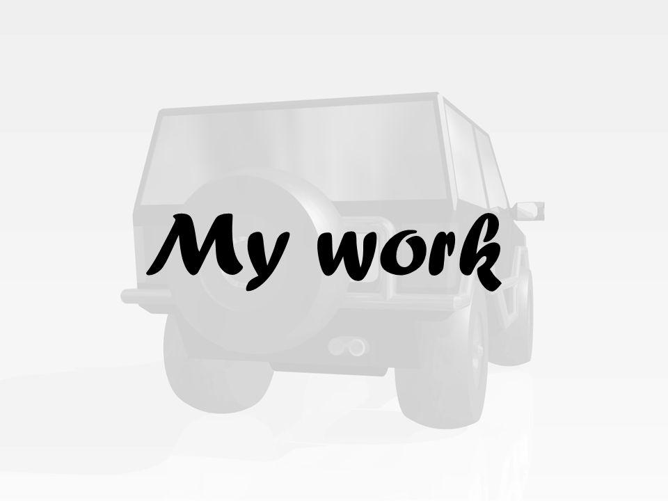 My work