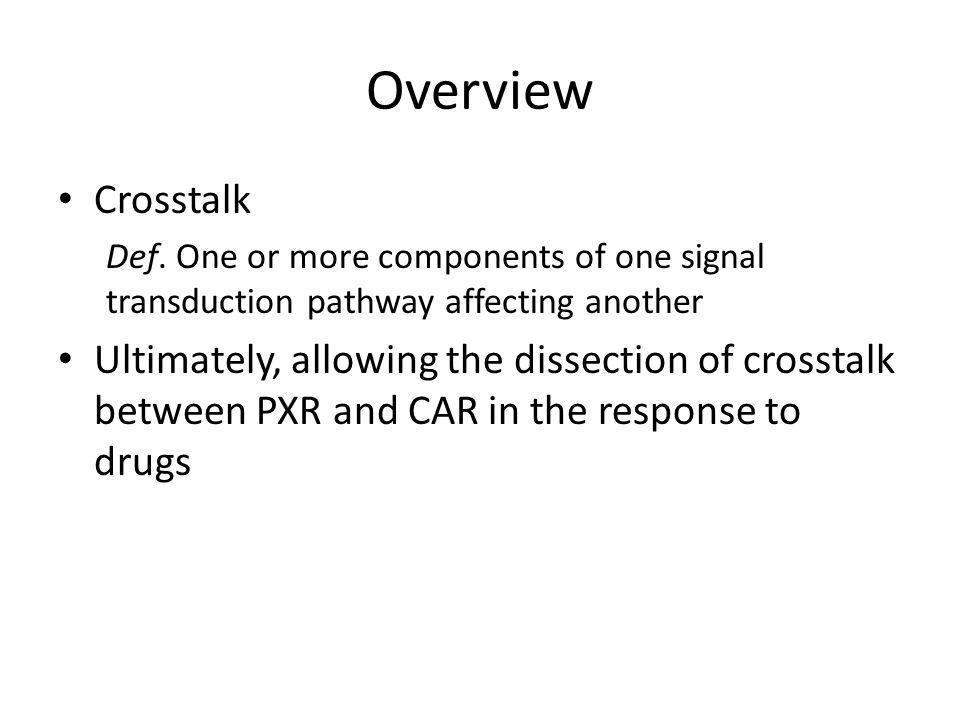 Overview Crosstalk Def.