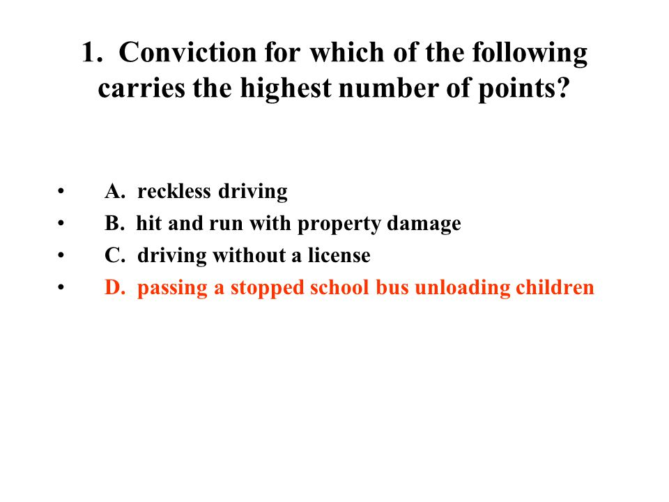 7.A driver will lose his license if he is convicted of A.