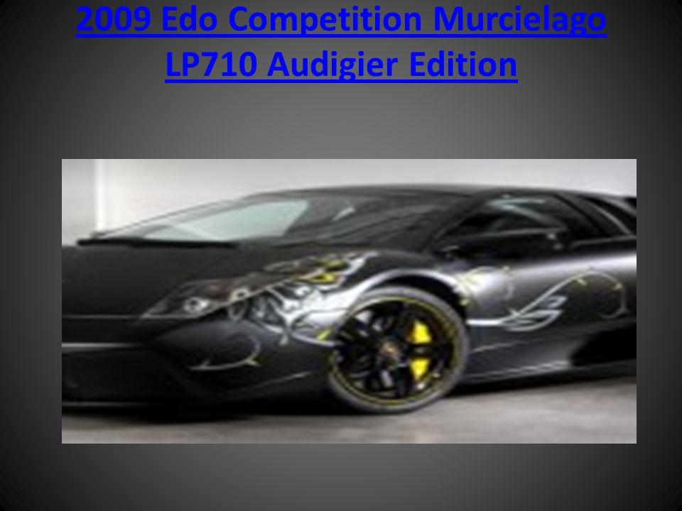 2009 Edo Competition Murcielago LP710 Audigier Edition