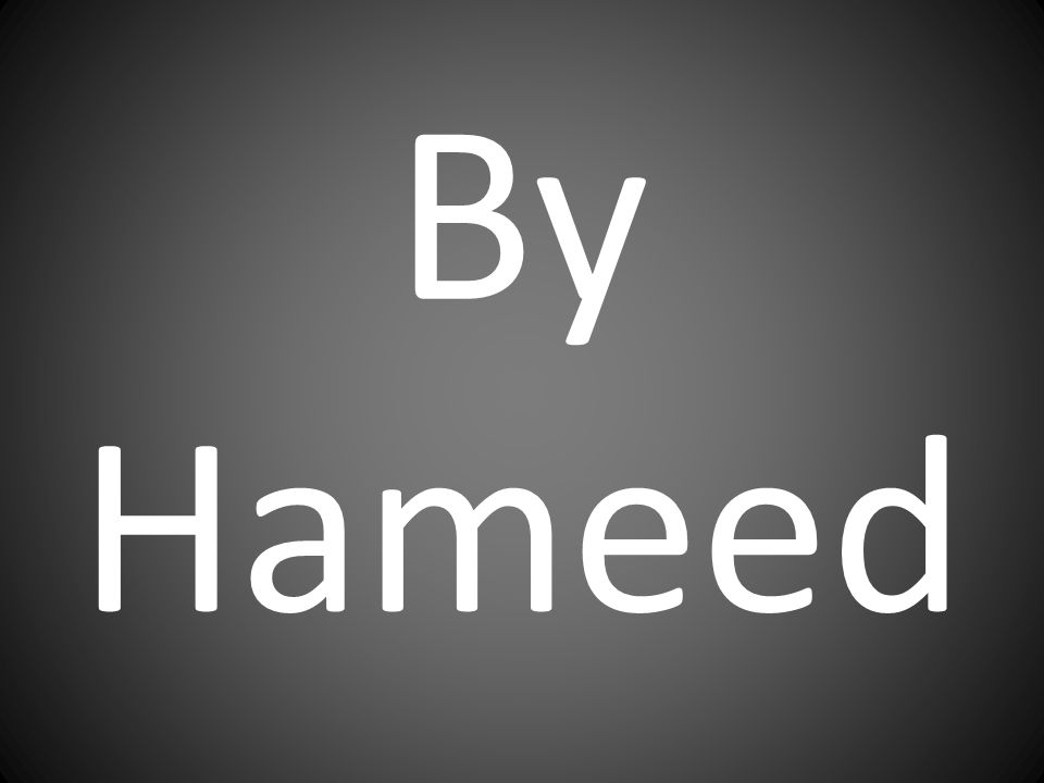 By Hameed