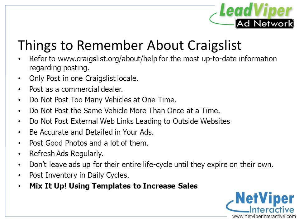 www.netviperinteractive.com Flagging Basics Flagging by the Craigslist community is what causes your ads to be removed and causes you to be blocked from posting.