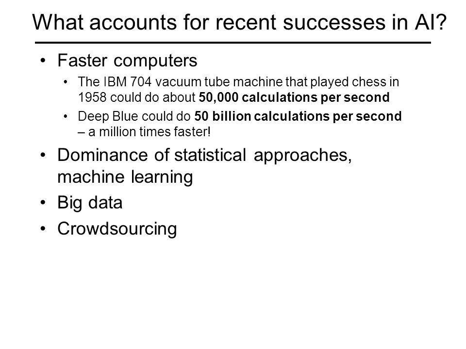 What accounts for recent successes in AI.