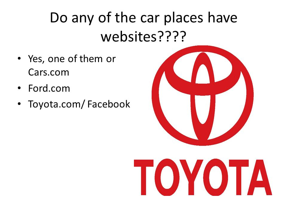 Do any of the car places have websites???.