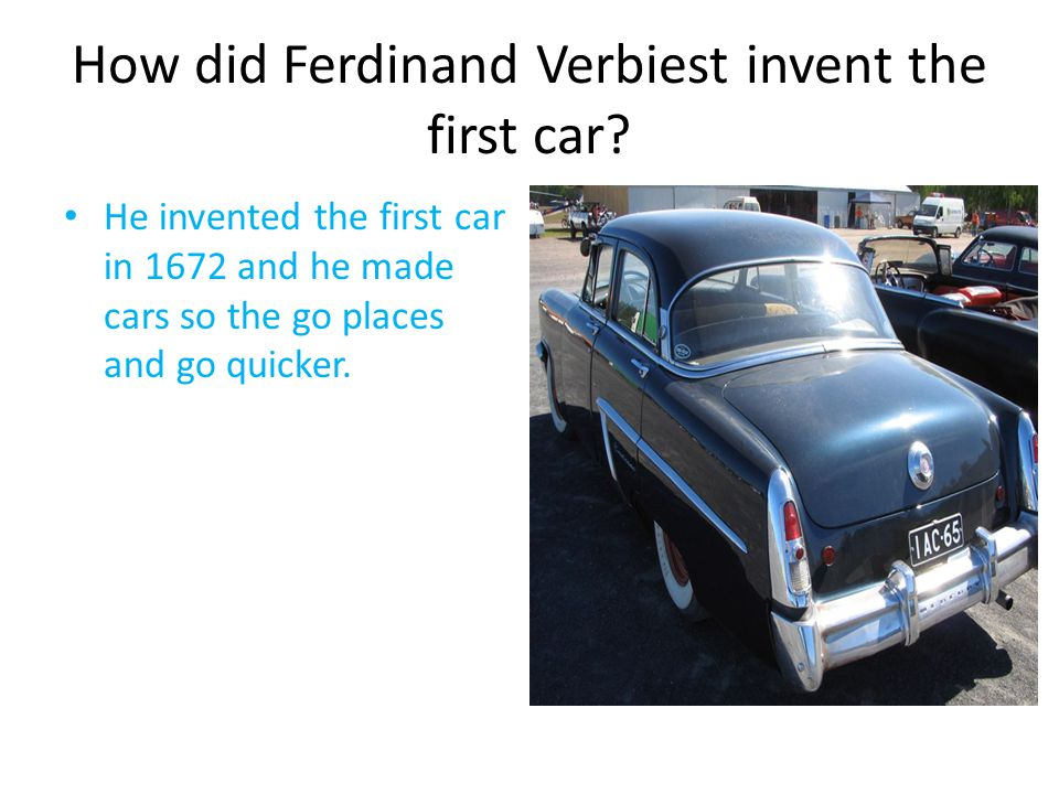 How did Ferdinand Verbiest invent the first car.