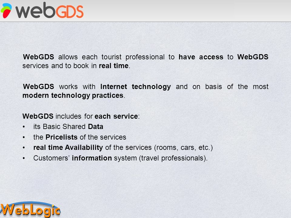 WebGDS allows each tourist professional to have access to WebGDS services and to book in real time.
