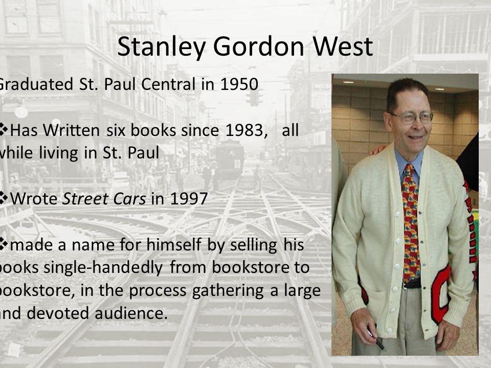 Stanley Gordon West Graduated St.