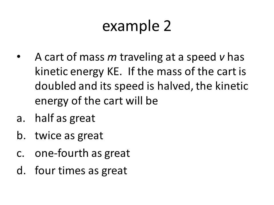 Class work Page 180 – practice 5D #1-3 1.3.3 J 2.0.031 J 3.a. 785 J; b. 105 J; c. 0.00 J
