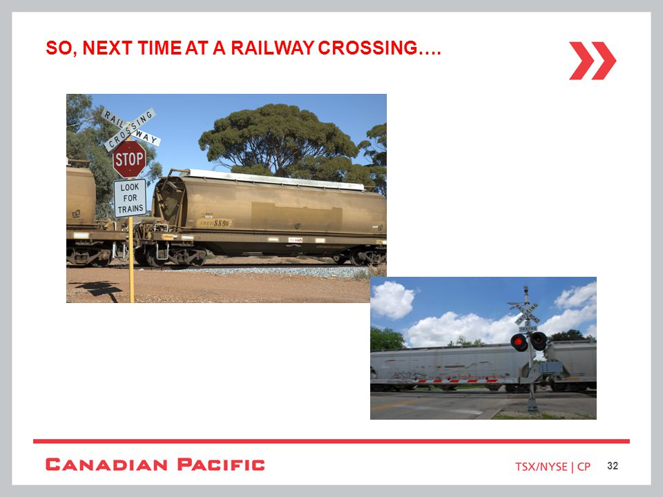 SO, NEXT TIME AT A RAILWAY CROSSING…. 32
