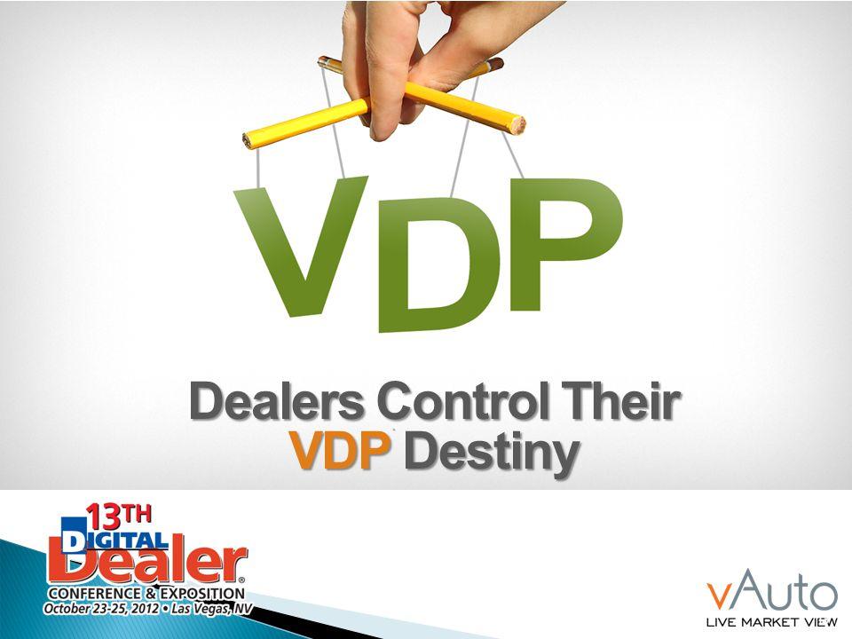 13 Dealers Control Their VDP Destiny