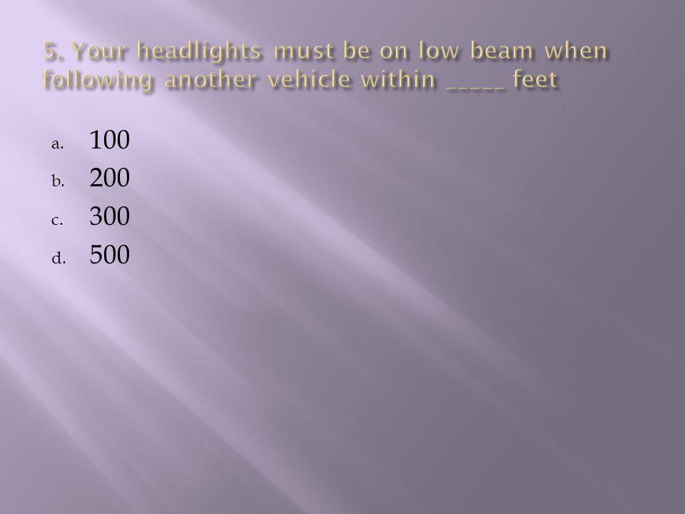 a. 100 b. 200 c. 300 d. 500