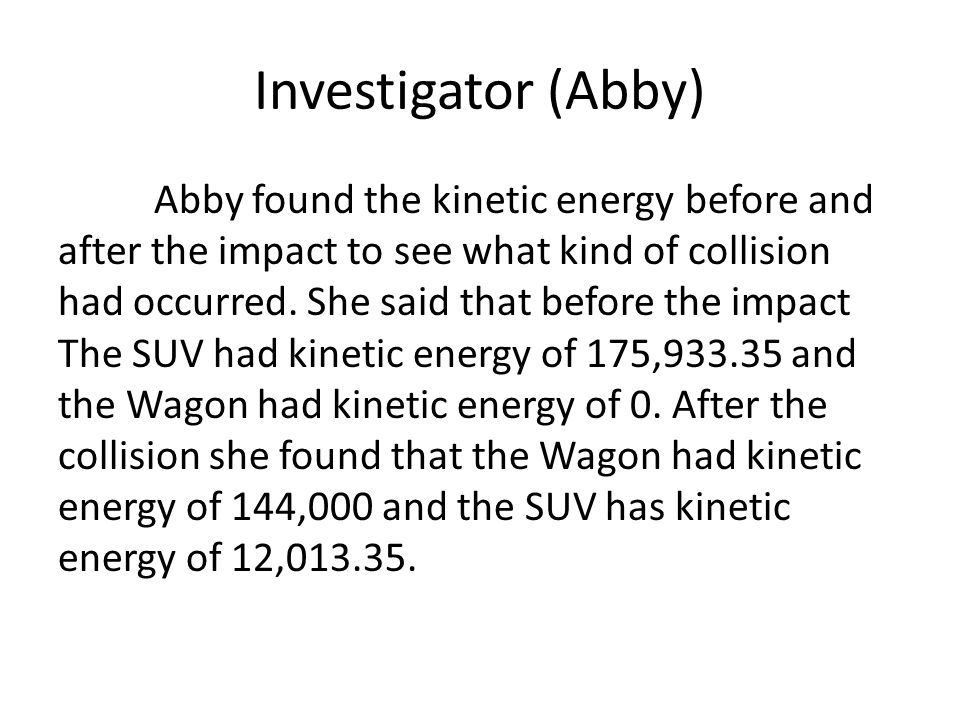 Conclusion In conclusion the SUV was found to be travelling at 10.83m/s, or 39km/h.