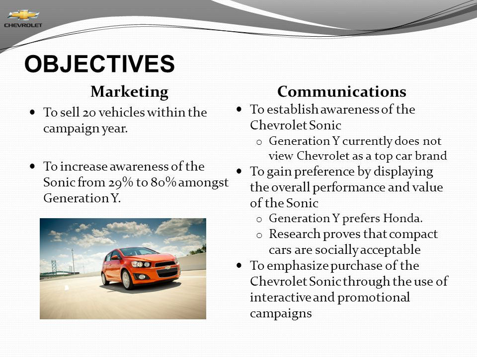 OBJECTIVES Marketing To sell 20 vehicles within the campaign year.