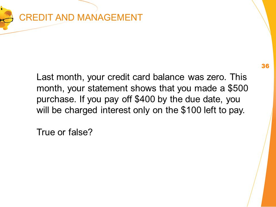 Last month, your credit card balance was zero.