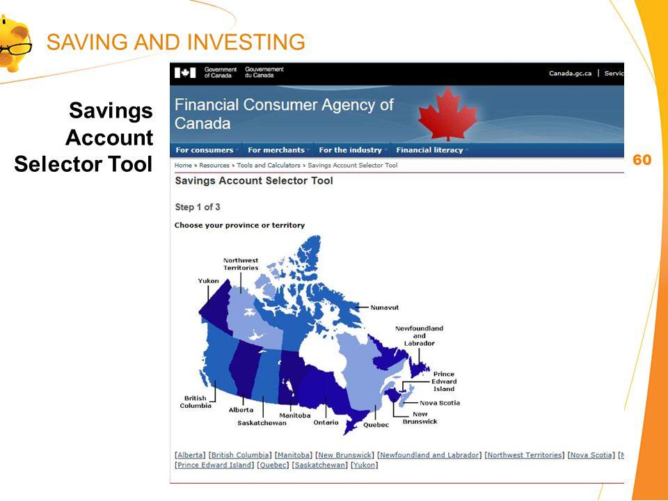 Savings Account Selector Tool 60 SAVING AND INVESTING