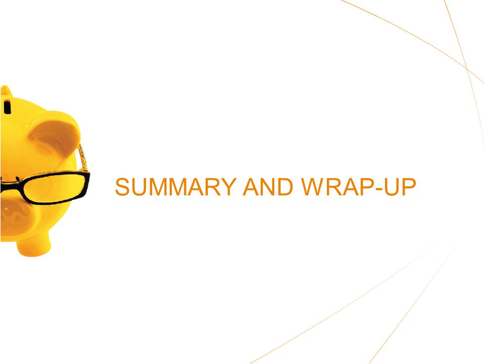 SUMMARY AND WRAP-UP
