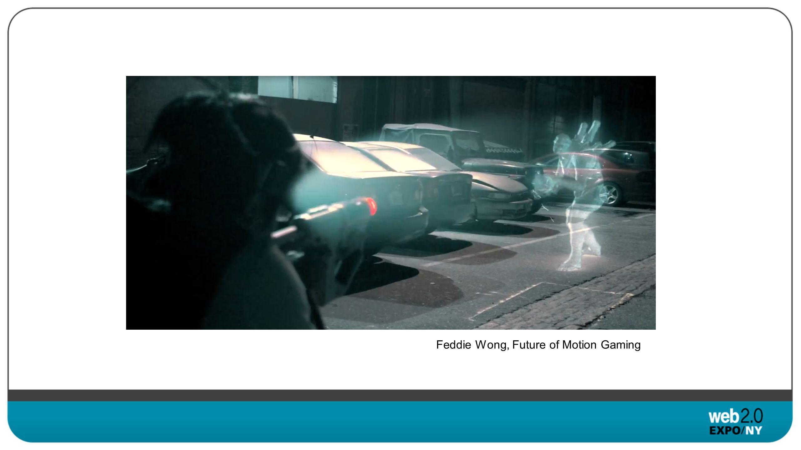 Feddie Wong, Future of Motion Gaming
