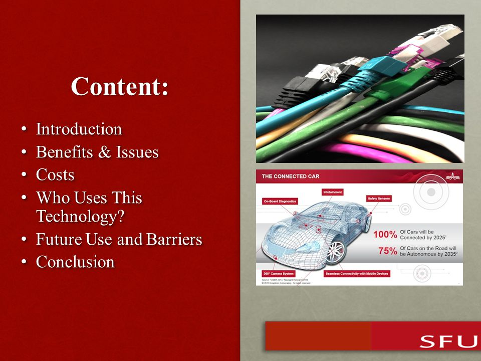 Content: Introduction Introduction Benefits & Issues Benefits & Issues Costs Costs Who Uses This Technology.
