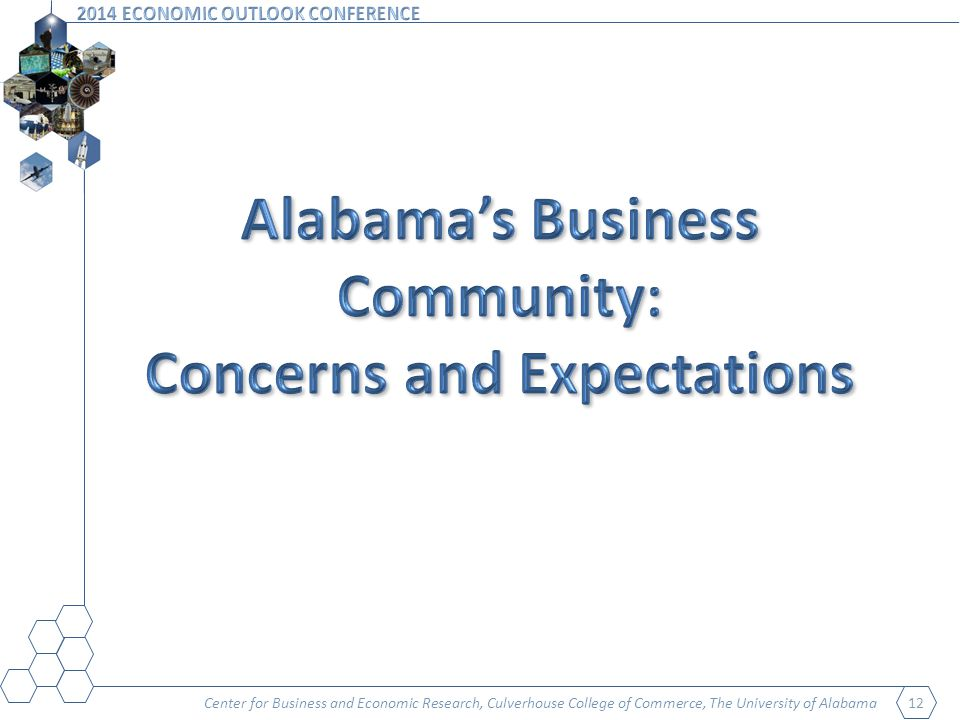Center for Business and Economic Research, Culverhouse College of Commerce, The University of Alabama 12