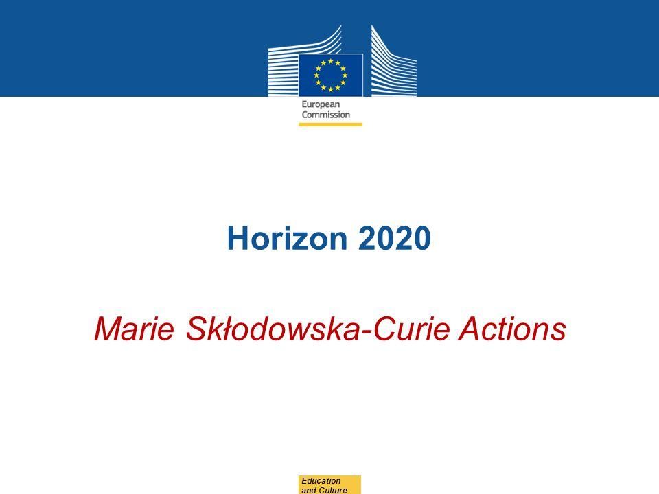 Horizon 2020 Marie Skłodowska-Curie Actions Education and Culture