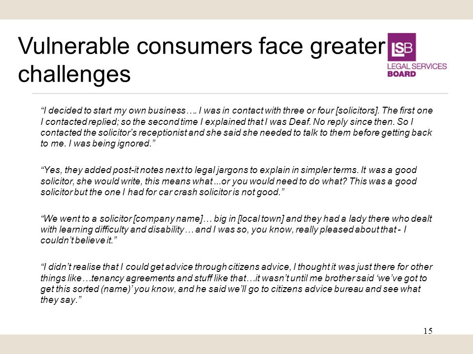 Vulnerable consumers face greater challenges I decided to start my own business….