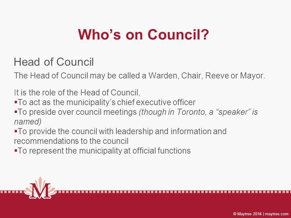 © Maytree 2014 | maytree.com Whos on Council.