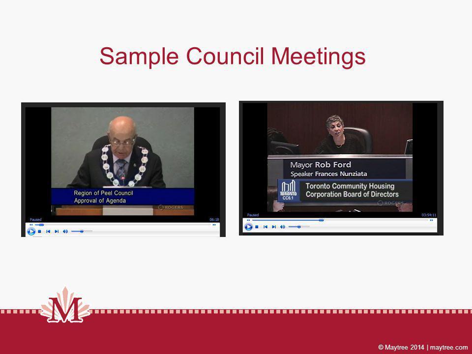 © Maytree 2014 | maytree.com Sample Council Meetings