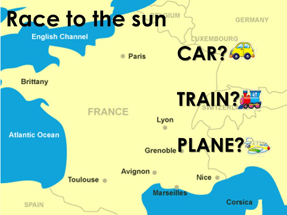 CAR?TRAIN?PLANE? Race to the sun