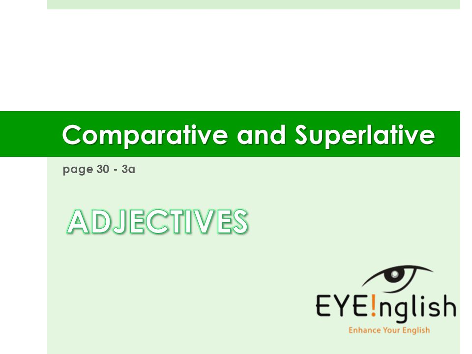 page 30 - 3a Comparative and Superlative