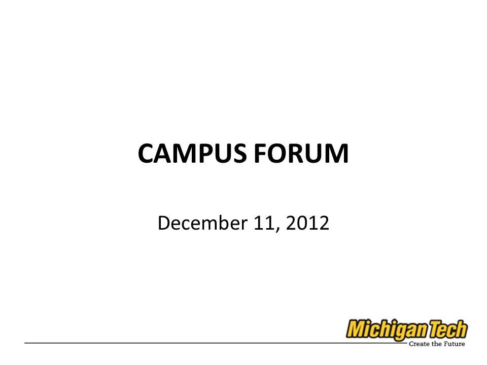 CAMPUS FORUM December 11, 2012