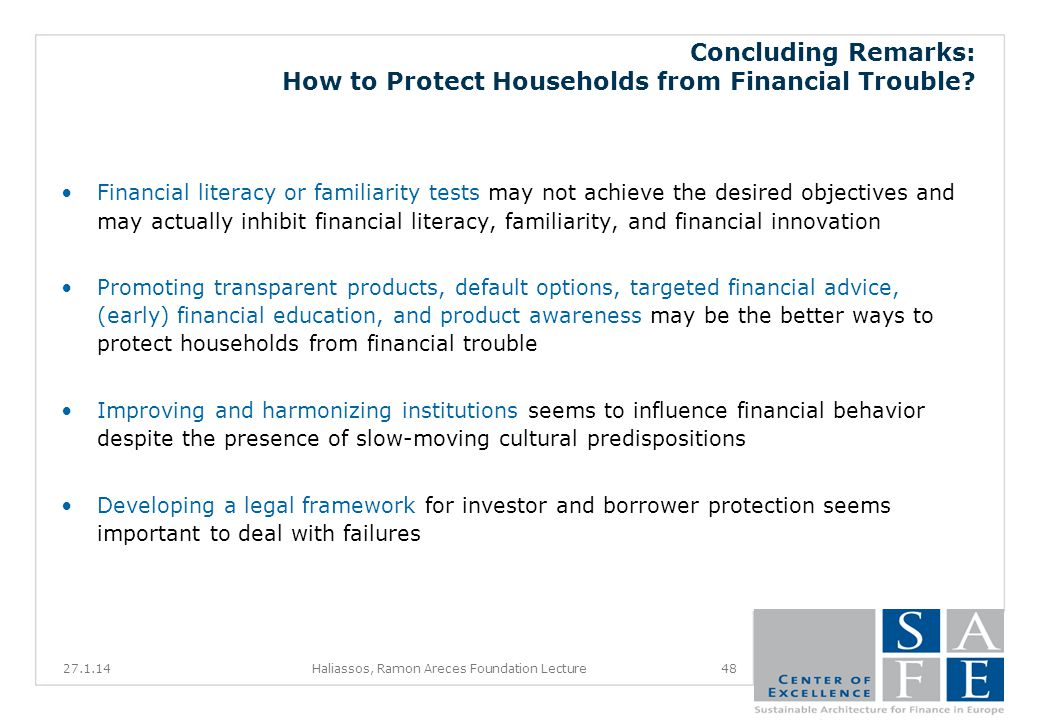 Concluding Remarks: How to Protect Households from Financial Trouble.