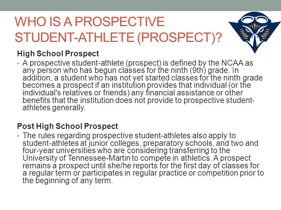 WHO IS A PROSPECTIVE STUDENT-ATHLETE (PROSPECT).
