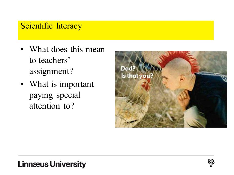 Scientific literacy What does this mean to teachers assignment.