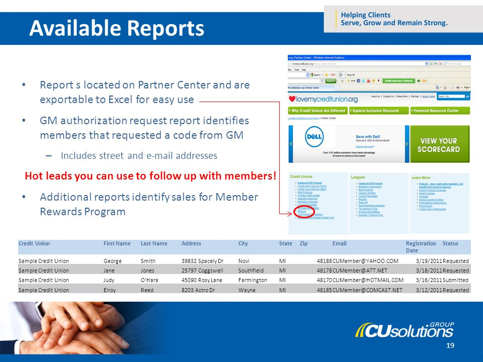 19 Report s located on Partner Center and are exportable to Excel for easy use GM authorization request report identifies members that requested a cod