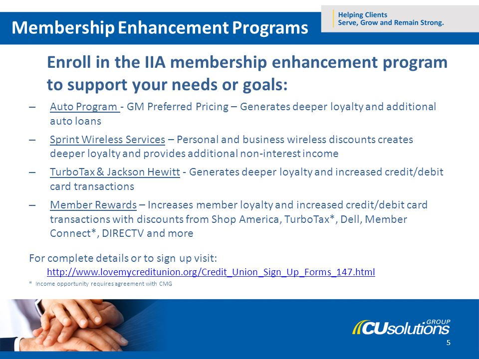 5 Membership Enhancement Programs Enroll in the IIA membership enhancement program to support your needs or goals: – Auto Program - GM Preferred Prici