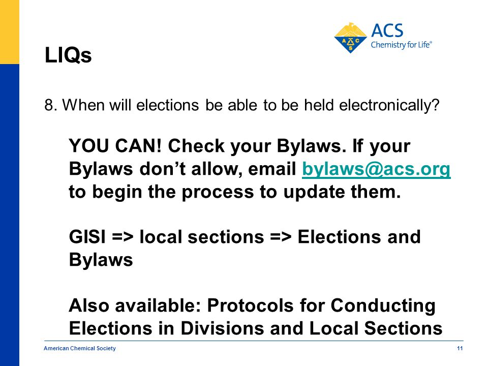 LIQs 8. When will elections be able to be held electronically.