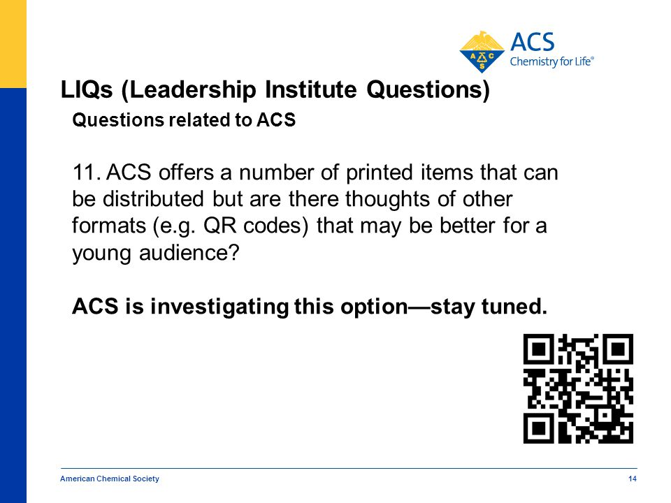 LIQs (Leadership Institute Questions) American Chemical Society 14 Questions related to ACS 11.
