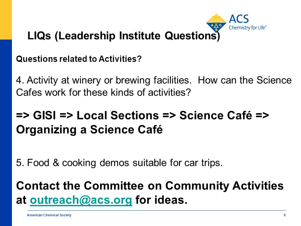 LIQs (Leadership Institute Questions) American Chemical Society 8 Questions related to Activities.