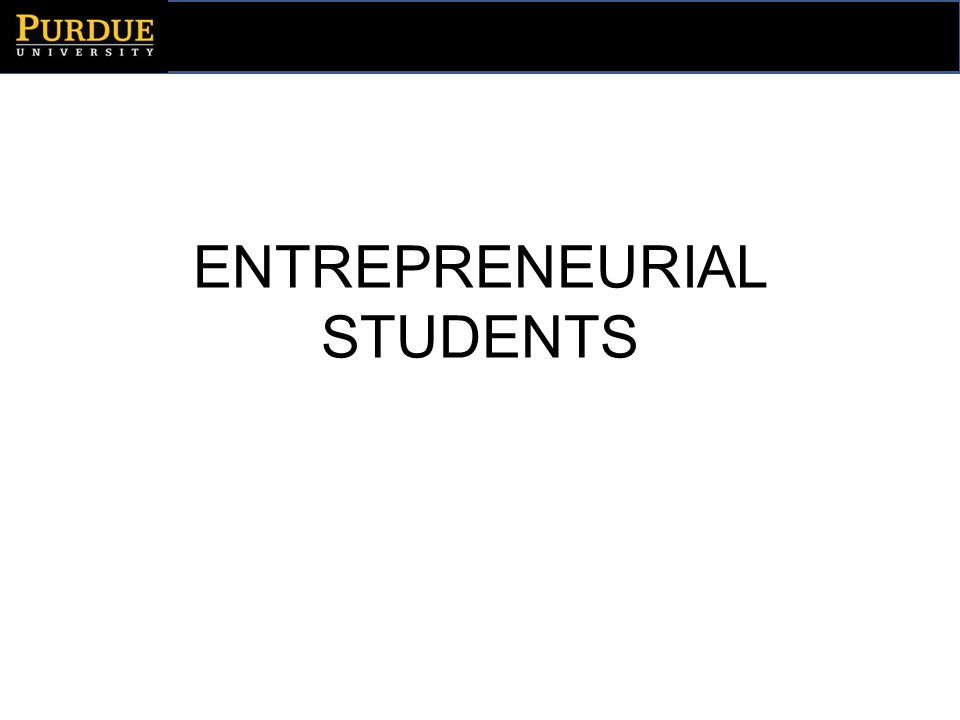 ENTREPRENEURIAL STUDENTS