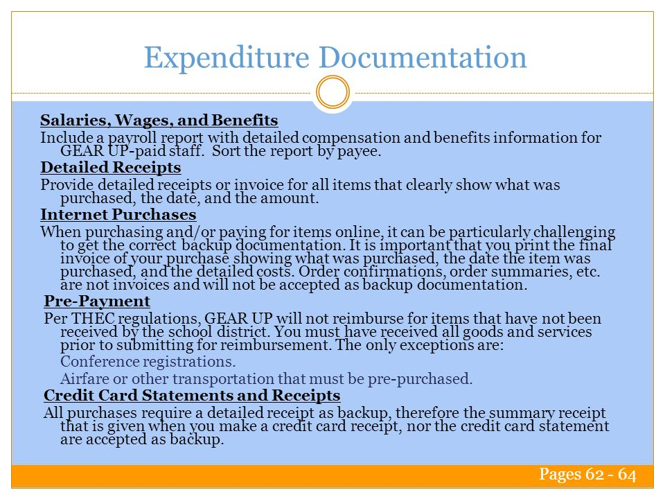 Expenditure Documentation Salaries, Wages, and Benefits Include a payroll report with detailed compensation and benefits information for GEAR UP-paid staff.