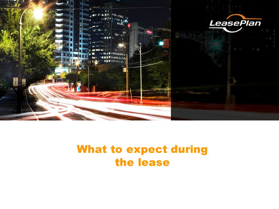 What to expect during the lease