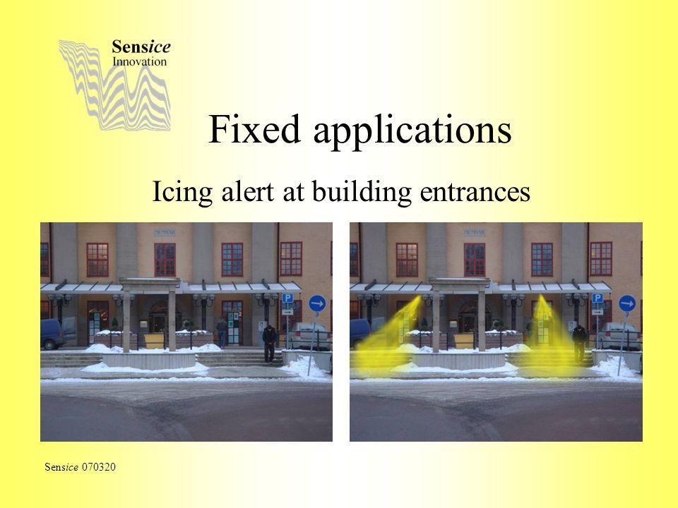 Fixed applications Icing alert at building entrances Sensice 070320